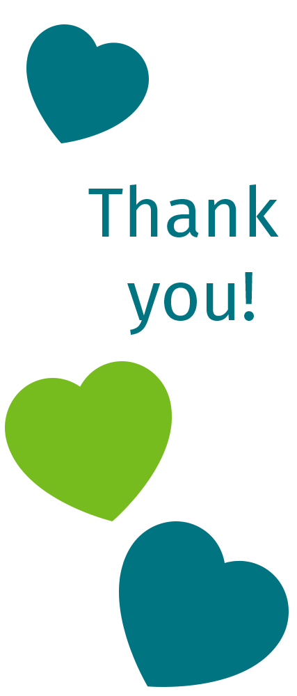 "A graphic with the words ""Thank you! written in the middle. Around it are green and blue floating hearts."